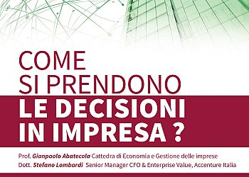 Come si prendono le decisioni in Impresa?